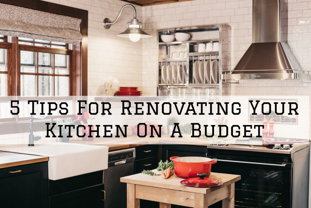 5 Tips For Renovating Your Kitchen On A Budget in Omaha, NE