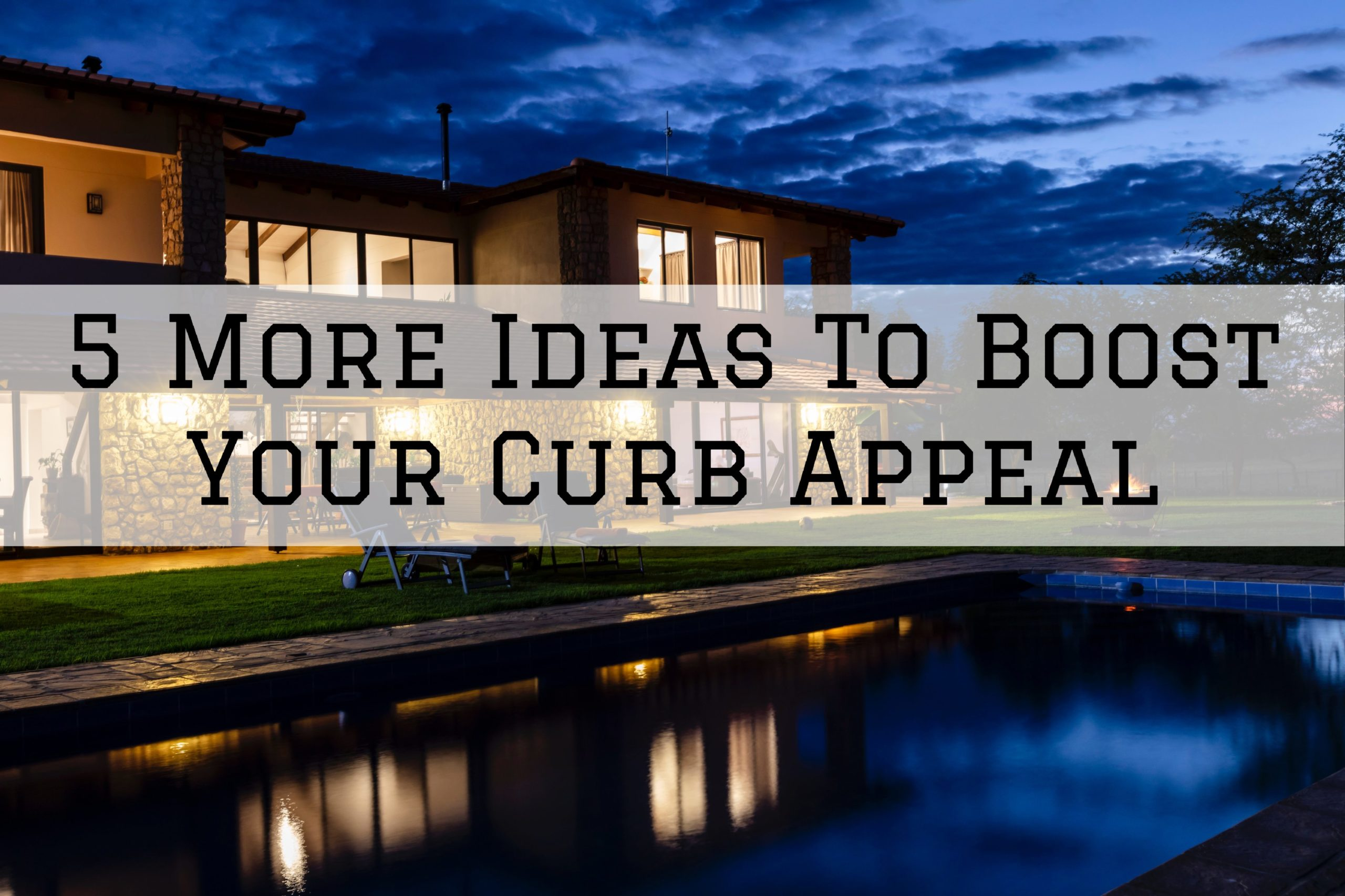 5 More Ideas To Boost Your Curb Appeal in Omaha, NE