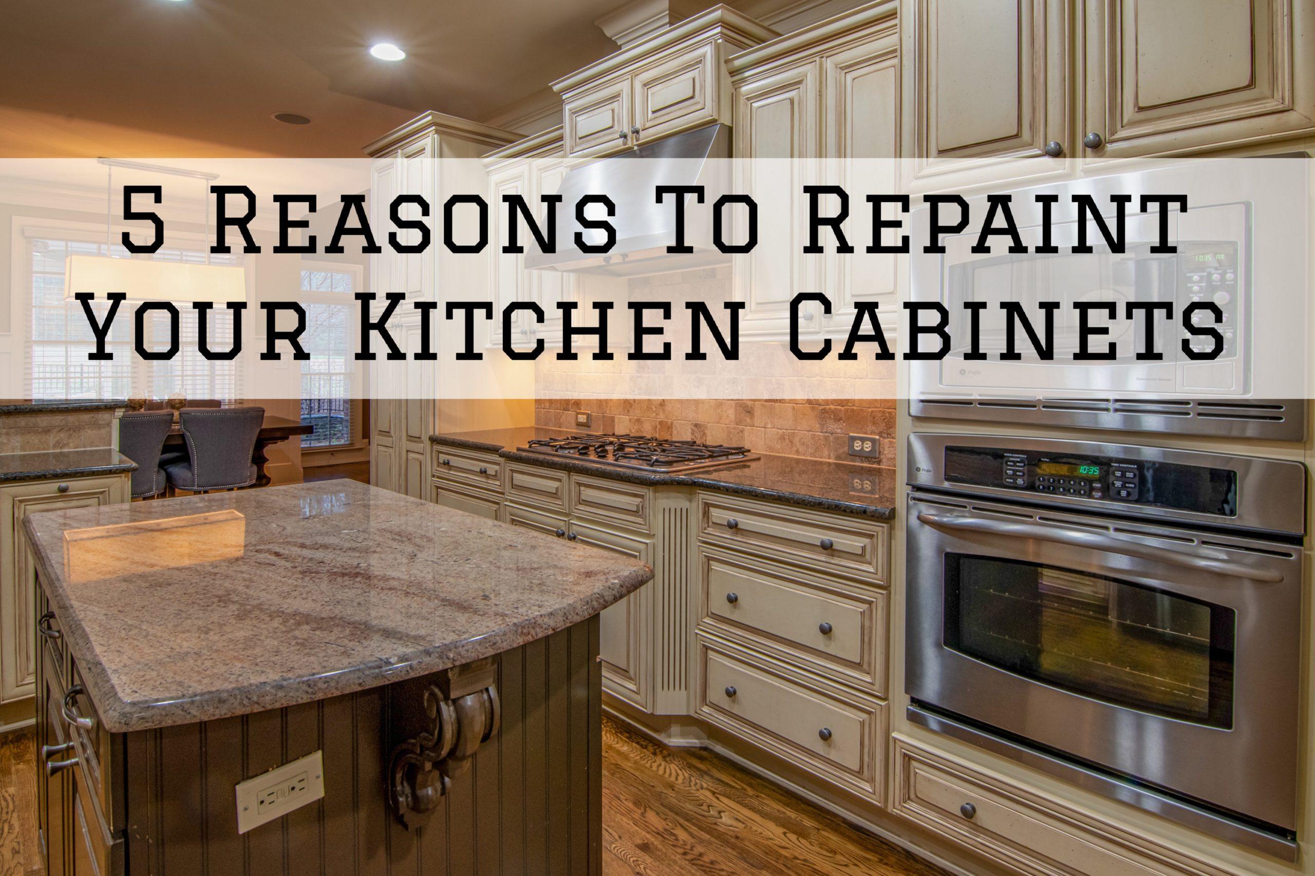 5 Reasons To Repaint Your Kitchen Cabinets in Omaha, NE