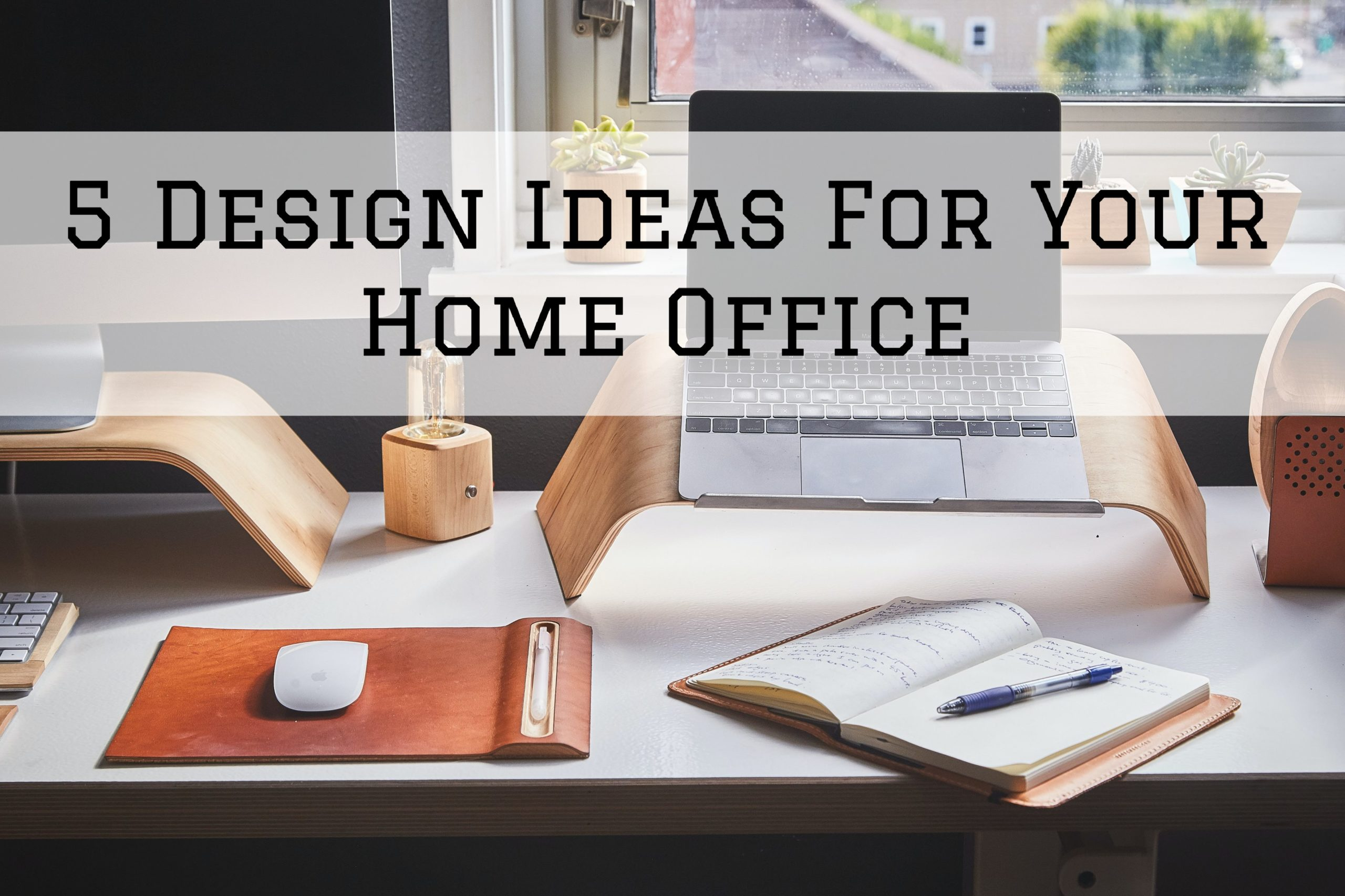 5 Design Ideas For Your Home Office in Omaha, NE