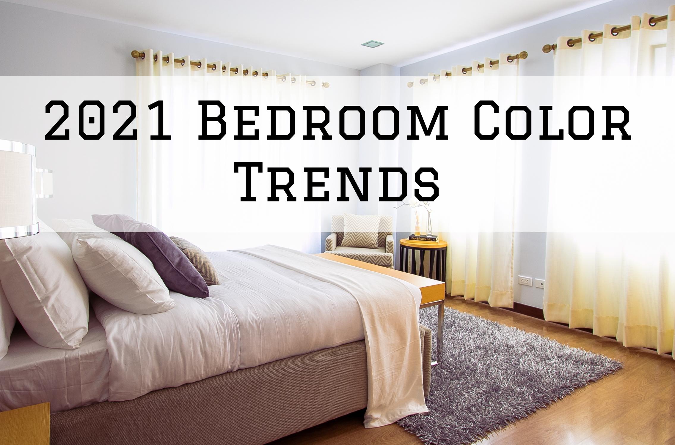 2021 Bedroom Paint Color Trends in Omaha, NE