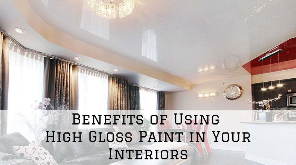 Benefits of Using High-Gloss Paint in Your Interiors