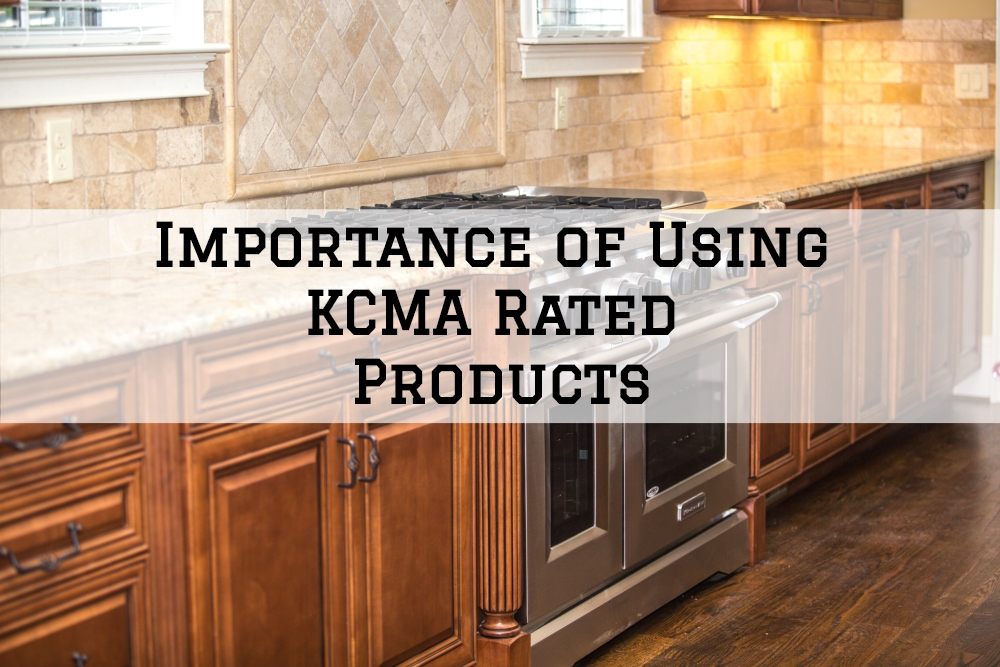 Importance of Using KCMA Rated Products