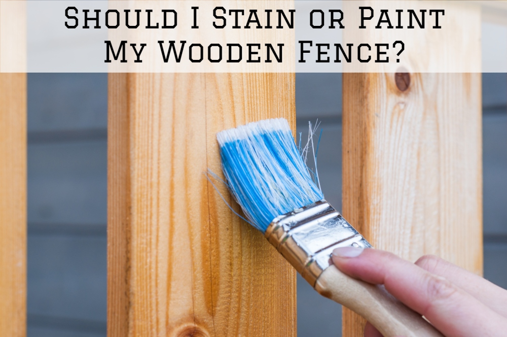 Should I Stain or Paint My Wooden Fence?